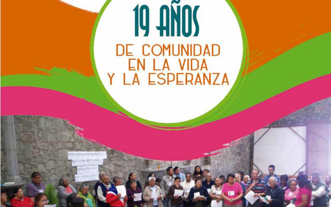 19 años de comunidad en la vida y la esperanza